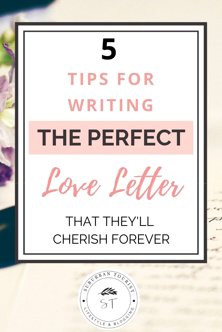 How To Write A Love Letter They'll Cherish Forever