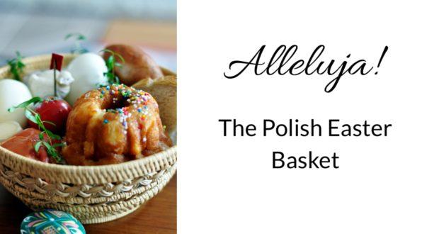 Polish Easter Basket contents