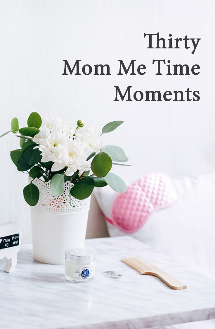 Thirty Mom Me Time Moments For Relaxation | Suburban Tourist