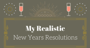 img 0036 1 300x160 - Realistic New Years Resolutions